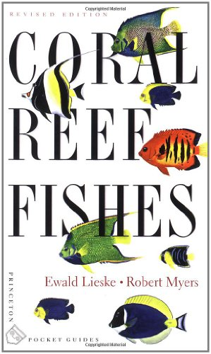 Coral Reef Fishes: Indo-Pacific and Caribbean 9780691089959