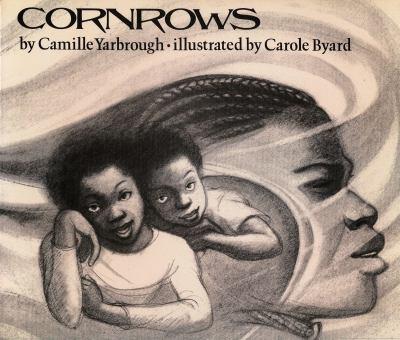Cornrows - Yarbrough, Camille / Byard, Carole M.