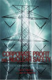 Corporate Profit and Nuclear Safety: Strategy at Northeast Utilities in the 1990s