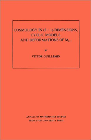Cosmology in (2+1)- Dimensions, Cyclic Models, and Deformations of M2,1 9780691085142