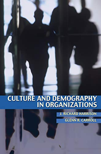 Culture and Demography in Organizations 9780691124827