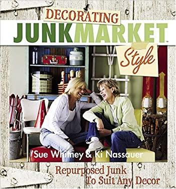 Decorating Junkmarket Style 9780696222825