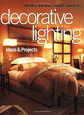 Decorative Lighting Ideas & Projects 9780696213946
