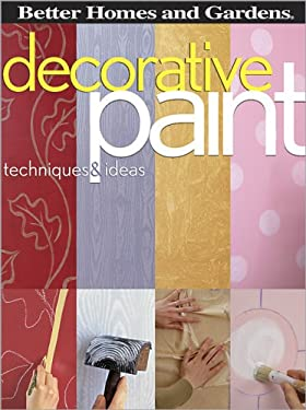 Decorative Paint Techniques & Ideas 9780696225666