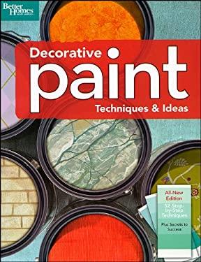 Decorative Paint Techniques and Ideas 9780696238444