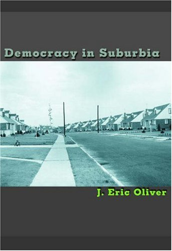 Democracy in Suburbia 9780691088792
