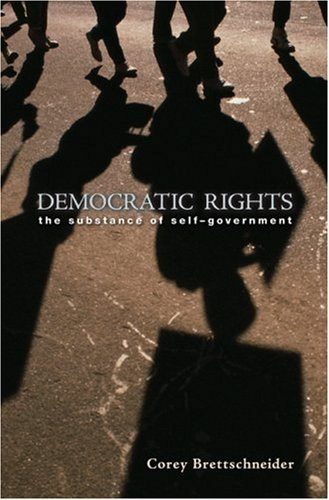 Democratic Rights: The Substance of Self Government 9780691119700