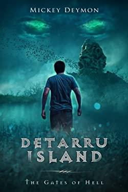Detarru Island: The Gates of Hell