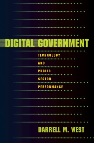Digital Government: Technology and Public Sector Performance 9780691134079