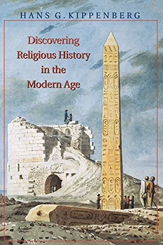 Discovering Religious History in the Modern Age 9780691009094