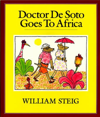 Doctor de Soto Goes to Africa Book and Tape [With Book] 9780694700035