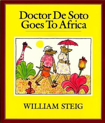 Doctor de Soto Goes to Africa Book and Tape [With Book]