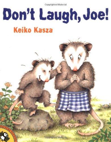 Don't Laugh, Joe! - Kasza, Keiko