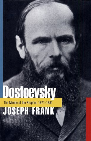 Dostoevsky: The Mantle of the Prophet, 1871-1881 9780691115696