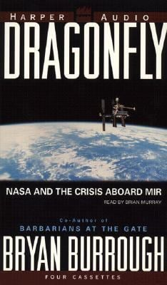 Dragonfly: NASA and the Crisis Aboard Mir 9780694521159