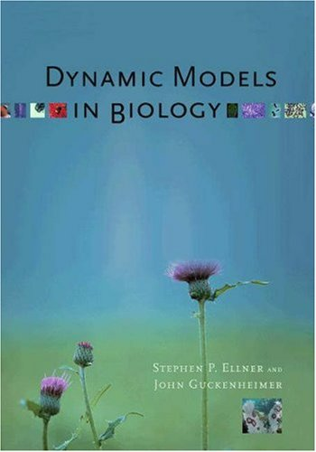 Dynamic Models in Biology 9780691125893