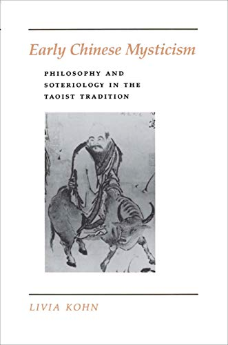 Early Chinese Mysticism: Philosophy and Soteriology in the Taoist Tradition 9780691020655