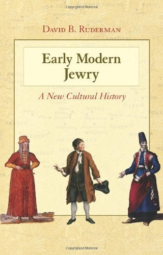 Early Modern Jewry Early Modern Jewry: A New Cultural History a New Cultural History 9780691144641