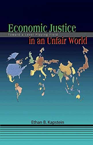 Economic Justice in an Unfair World: Toward a Level Playing Field 9780691117720