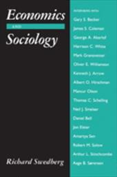 Economics and Sociology: Redefining Their Boundaries: Conversations with Economists and Sociologists - Swedberg, Richard