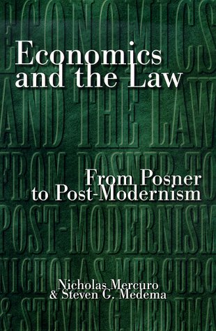 Economics and the Law: From Posner to Post-Modernism 9780691005447