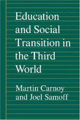 Education and Social Transition in the Third World 9780691078229