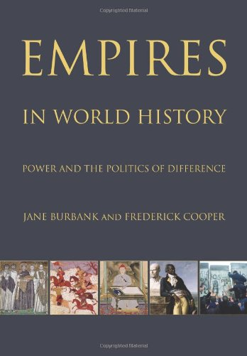 Empires in World History Empires in World History: Power and the Politics of Difference Power and the Politics of Difference 9780691127088