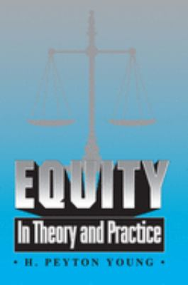 Equity: In Theory and Practice 9780691043197