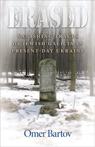 Erased: Vanishing Traces of Jewish Galicia in Present-Day Ukraine 9780691131214