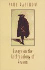 Essays on the Anthropology of Reason - Rabinow, Paul