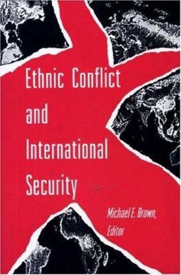 Ethnic Conflict & International Security 9780691033686