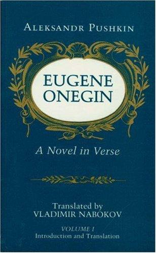Eugene Onegin: A Novel in Verse: Text - Pushkin, Aleksandr Sergeevich / Nabokov, Vladimir