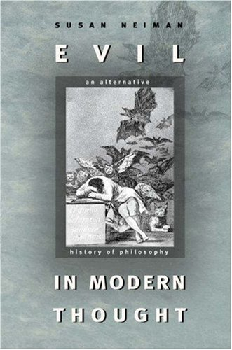 Evil in Modern Thought: An Alternative History of Philosophy 9780691117928