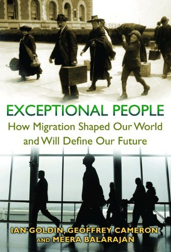 Exceptional People: How Migration Shaped Our World and Will Define Our Future 9780691145723