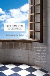 Experimental Economics: Rethinking the Rules