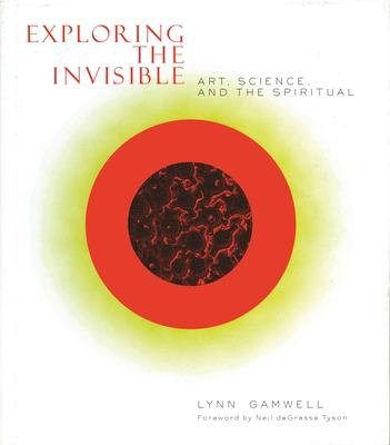Exploring the Invisible: Science & Abstract Art 9780691089720