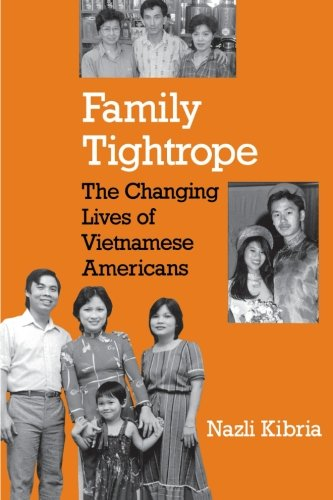Family Tightrope: The Changing Lives of Vietnamese Americans 9780691021157