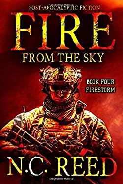 Fire From the Sky: Firestorm (Volume 4)