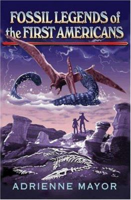 Fossil Legends of the First Americans 9780691113456