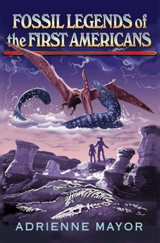 Fossil Legends of the First Americans 9780691130491