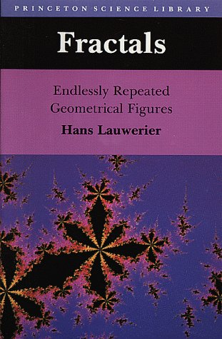Fractals: Endlessly Repeated Geometrical Figures 9780691024455