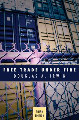 Free Trade Under Fire: Third Edition 9780691143156