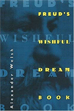 Freud's Wishful Dream Book 9780691037189