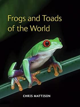 Frogs and Toads of the World 9780691149684