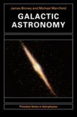 Galactic Astronomy 9780691025650