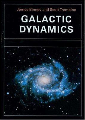 Galactic Dynamics 9780691084459