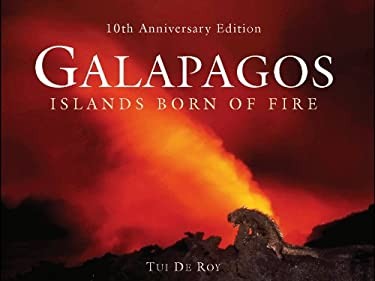 Galapagos: Islands Born of Fire 9780691146379