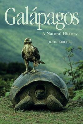 Galapagos: A Natural History 9780691126333
