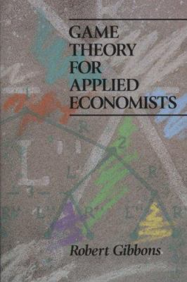 Game Theory for Applied Economists 9780691003955