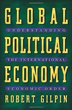 Global Political Economy: Understanding the International Economic Order 9780691086774